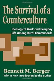 THE SURVIVAL OF A COUNTERCULTURE by Bennett M. Berger