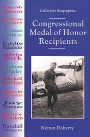 CONGRESSIONAL MEDAL OF HONOR RECIPIENTS by Kieran Doherty