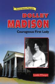 DOLLEY MADISON by Lynda Pflueger