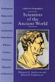 SCIENTISTS OF THE ANCIENT WORLD by Margaret J. Anderson