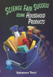 SCIENCE FAIR SUCCESS USING HOUSEHOLD PRODUCTS by Salvatore Tocci