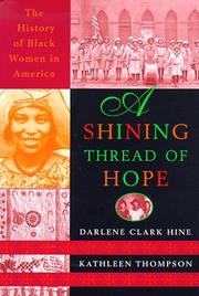 A SHINING THREAD OF HOPE by Darlene Clark Hine