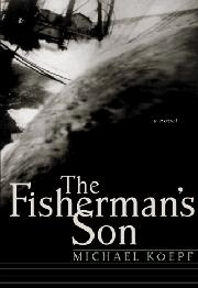 THE FISHERMAN'S SON by Michael Köepf