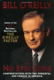 THE NO-SPIN ZONE by Bill O'Reilly