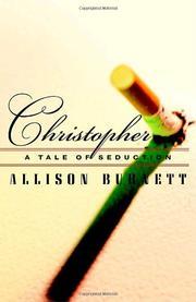 CHRISTOPHER by Allison Burnett