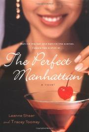 THE PERFECT MANHATTAN by Leanne Shear