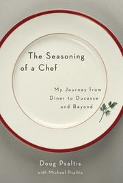 THE SEASONING OF A CHEF by Doug Psaltis