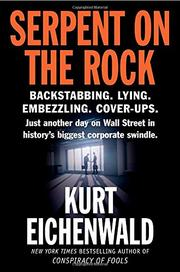 SERPENT ON THE ROCK by Kurt Eichenwald