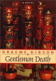 GENTLEMAN DEATH by Graeme Gibson