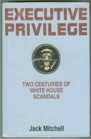 EXECUTIVE PRIVILEGE by Jack Mitchell