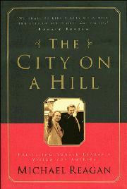 THE CITY ON A HILL by Michael Reagan
