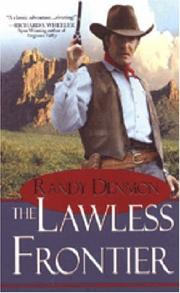 THE LAWLESS FRONTIER by Randy Denmon