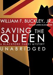 SAVING THE QUEEN by William F. Buckley Jr.