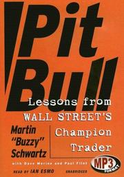 PIT BULL: Lessons from Wall Street's Champion Trader by Martin S. with Dave Morine & Paul Flint Schwartz