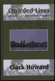 CROWDED LIVES by Clark Howard