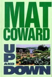 UP AND DOWN by Mat Coward