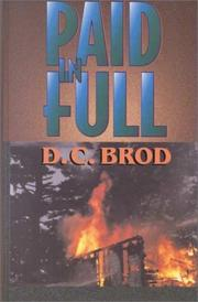 PAID IN FULL by D.C. Brod