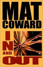 IN AND OUT by Mat Coward