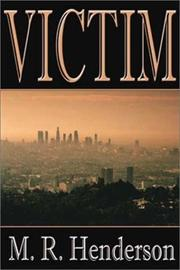 VICTIM by M.R. Henderson