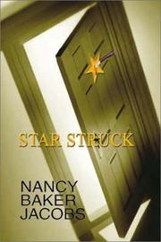STAR STRUCK by Nancy Baker Jacobs