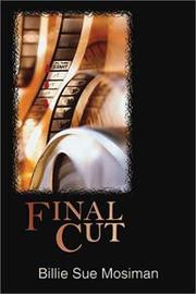 FINAL CUT by Billie Sue Mosiman