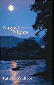 AUGUST NIGHTS by Patricia Wallace