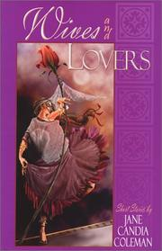 WIVES AND LOVERS by Jane Candia Coleman