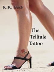 THE TELLTALE TATTOO by K.K. Beck
