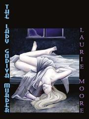 THE LADY GODIVA MURDER by Laurie Moore