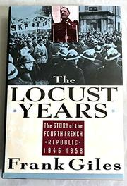 THE LOCUST YEARS by Frank Giles