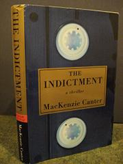 THE INDICTMENT by MacKenzie Canter