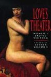 LOVE'S THEATRE by Esther Selsdon