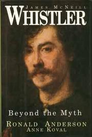 JAMES McNEILL WHISTLER by Ronald Anderson