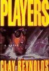 PLAYERS by Clay Reynolds