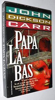 PAPA LA-BAS by John Dickson Carr