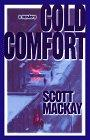 COLD COMFORT by Scott Mackay