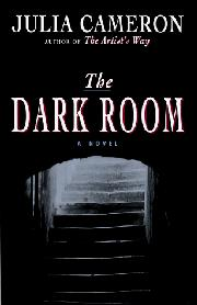 THE DARK ROOM by Julia Cameron