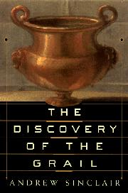 THE DISCOVERY OF THE GRAIL by Andrew Sinclair