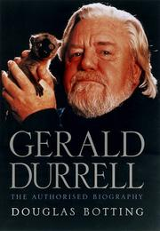 GERALD DURRELL by Douglas Botting