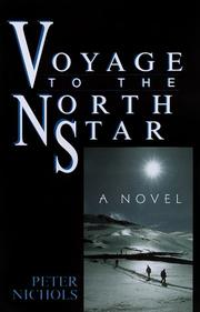 VOYAGE TO THE NORTH STAR by Peter Nichols