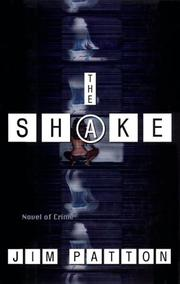 THE SHAKE by Jim Patton