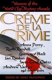 CREME DE LA CRIME by Janet Hutchings