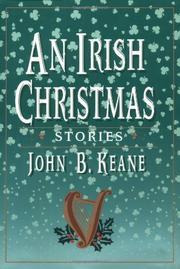 AN IRISH CHRISTMAS by John B. Keane