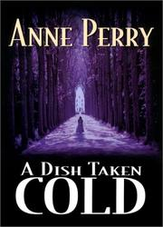 A DISH TAKEN COLD by Anne Perry