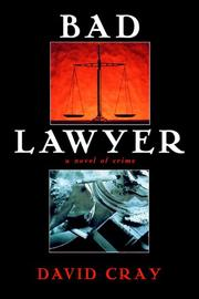 BAD LAWYER by David Cray