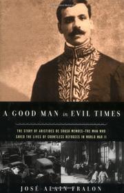 A GOOD MAN IN EVIL TIMES by José-Alain Fralon
