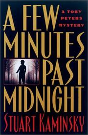 A FEW MINUTES PAST MIDNIGHT by Stuart M. Kaminsky