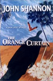THE ORANGE CURTAIN by John Shannon