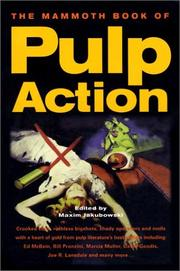 THE MAMMOTH BOOK OF PULP ACTION by Maxim  Jakubowski