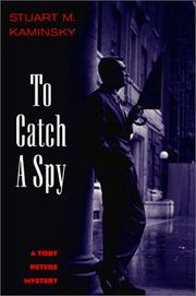 TO CATCH A SPY by Stuart M. Kaminsky